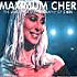 Maximum Cher